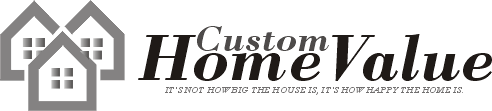 Custom Home Value